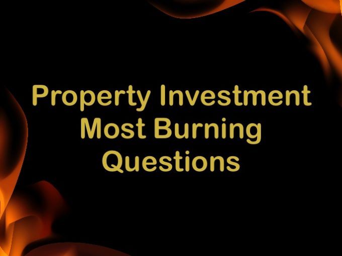 property investment most burning questions